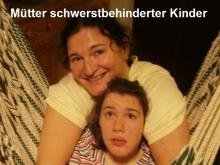 Mütter schwerstbehinderter Kinder